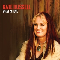 Kate Russell - What Is Love CD